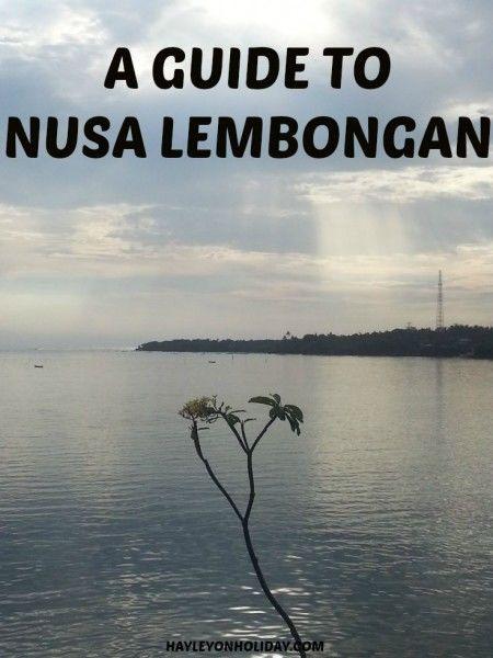 A visit to Kuta's quiet cousin: Nusa Lembongan