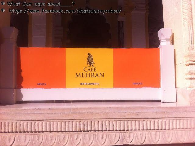 CAFE MEHRAN - MEHRANGARH FORT JODHPUR