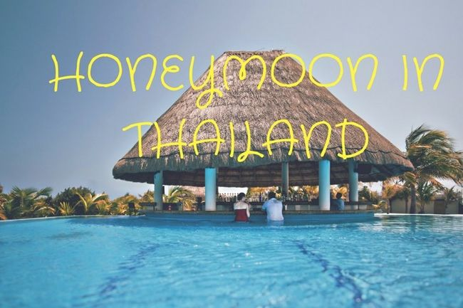 Best Places to Visit in Thailand for Honeymoon - Top 9 Places