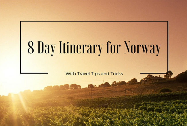 8 Day Itinerary for Norway