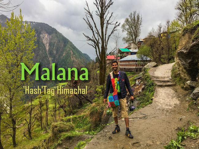 Malana - 'HASH'Tag Himachal