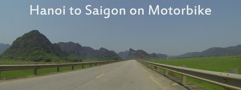 Vietnam: Hanoi to Saigon on Motorcycle