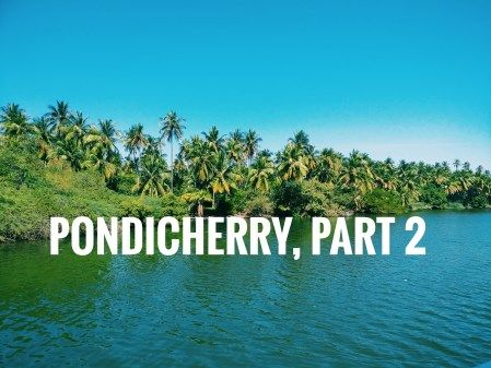 Photos of Day Trips From Pondicherry  1/1 by Swagatika Sarangi