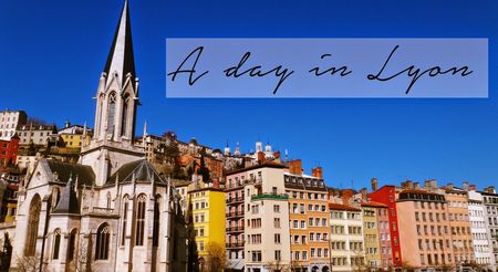 24 hours in Lyon: To - Do List