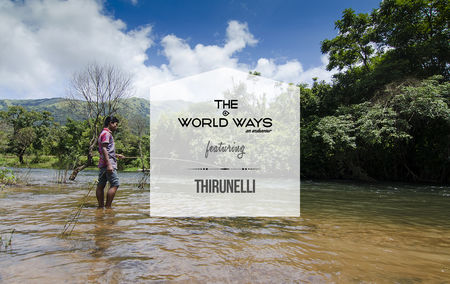The Thirunelli Ways