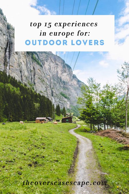 Top 15 Experiences In Europe For Outdoor Lovers