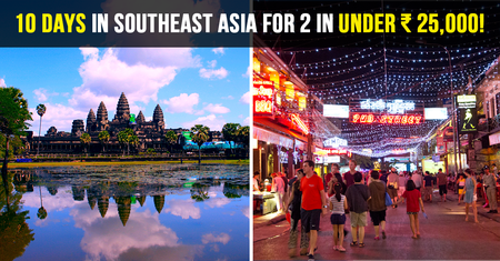 A 10-Day Southeast Asian Itinerary for 2 People to Experience the Region's Best in Under INR 25,000!