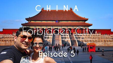China Travel | Forbidden City, Tiananmen Square & Train to Xian | Beijing | Vacation Episode - 5/12