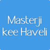 Masterji Kee Haveli Travel Blogger