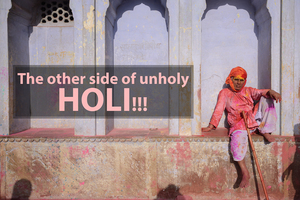 The Other Side Of Unholy Holi.