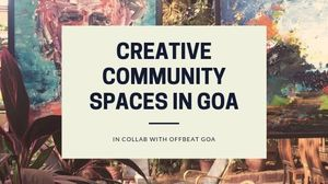 Creative Community spaces in Goa - Moonlitekingdom