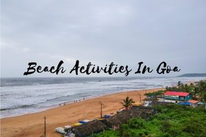 Beach Activities In Goa