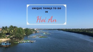 Unique things to do in Hoi An