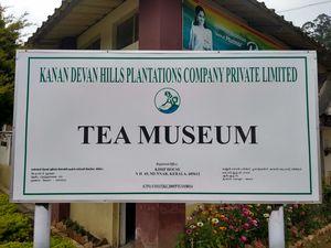 Kanan Devan Hill Plantations | Tea Museum | Munnar | Kerala