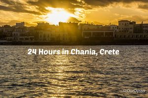 24 hours in Chania, Crete