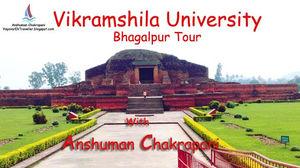 Vikramshila University Tour - विक्रमशिलाविश्वविद्यालय की सैर