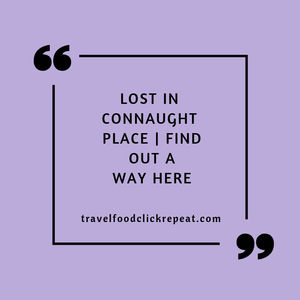 Lost in Connaught Place | Find out a Way Here - Travel Food Click Repeat