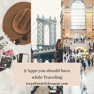 9 Apps you should have while Traveling