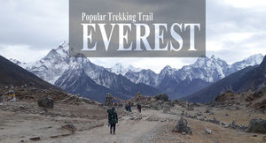 Popular Trekking Trail : Everest