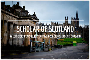 The complete travel guide – Scholar of Scotland