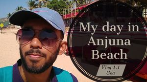 Best of Anjuna Beach | Vlog 1.1 Goa