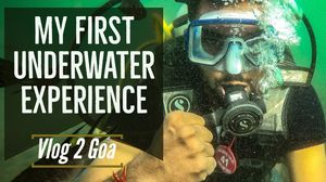My First Underwater Experience | Vlog 2 GOA #offbeatgoa