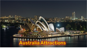 Top 9 Attractions in Australia for Tourist