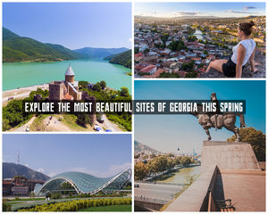 Explore the Most Beautiful Sites of Georgia this Spring