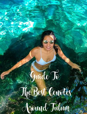 GUIDE TO THE BEST CENOTES AROUND TULUM