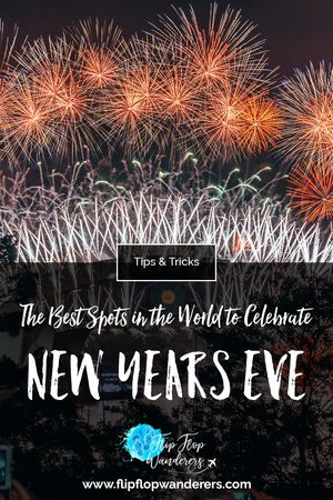 15 Best Spots in the World to Celebrate New Year's Eve