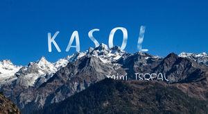 Kasol India's mini Israel