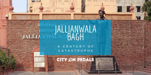 Jallianwala Bagh - A century of a catastrophe but still no apology