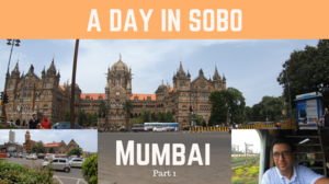 Mumbai- A Day in SoBo (South Bombay) l CST l Crawford Market l Pancham Puriwala