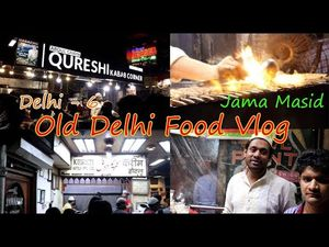Chandni Chowk, Old Delhi's Best Non Veg Food joints