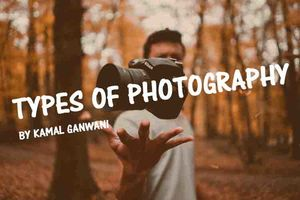 Top 18 Types of Photography- Photography Ideas & Genre
