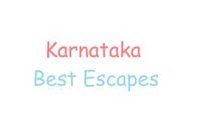 Best Escapes - Karnataka