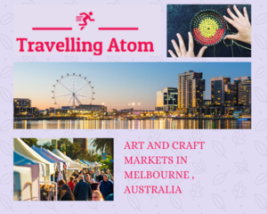 6 Craft markets of Melbourne