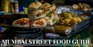 Mumbai Food Joints & Street Food Guide For All The Foodies At Heart