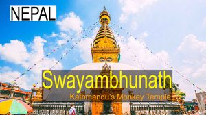 Swayambhunath = Kathmandu's Monkey Temple   Swayambhunath Monkey temple   Monkey Temple Travel Film