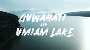 Guwahati, Umiam Lake | Meghalaya Tourism video | North East India | Travel Web series | Part 1