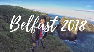 EXPLORING THE IRISH COAST - BELFAST 2018! | LITERALLY NEHA