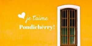 Let's paint our lives Yellow- Pondicherry!