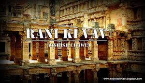 Rani ki Vav- Jewel of Gujarat