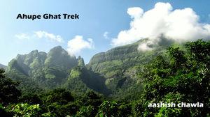 Ahupe Ghat Trek