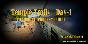 Temple Trails   Meenakshi Temple-Madurai   Day 1