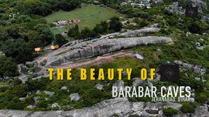 One Minute Facts II Barabar Caves II Bihar