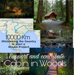 Hitch-Hiking 10000 km Without the wallet to make a Dream project happen. #CabinInWoods