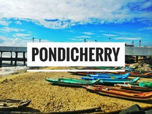Discover Pondicherry: The French Town In India