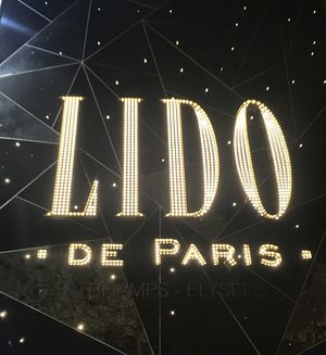 A Night in Paris with LIDO !!