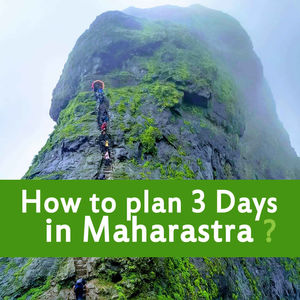How to plan for 3 day trekking in Maharastra